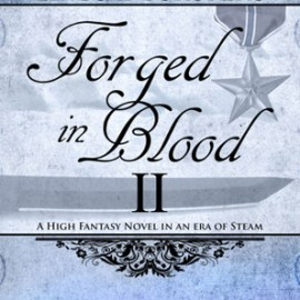 Book Review | Forged in Blood I and II by Lindsay Buroker