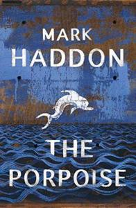 The Porpoise, by Mark Haddon