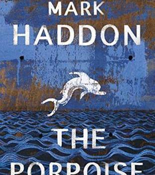 The Porpoise, by Mark Haddon