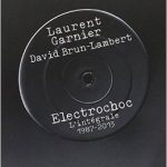 electrochoc-lintegrale-laurent-garnier