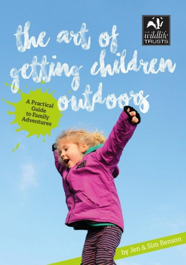 'The art of getting children outdoors' booklet for the Wildlife Trusts