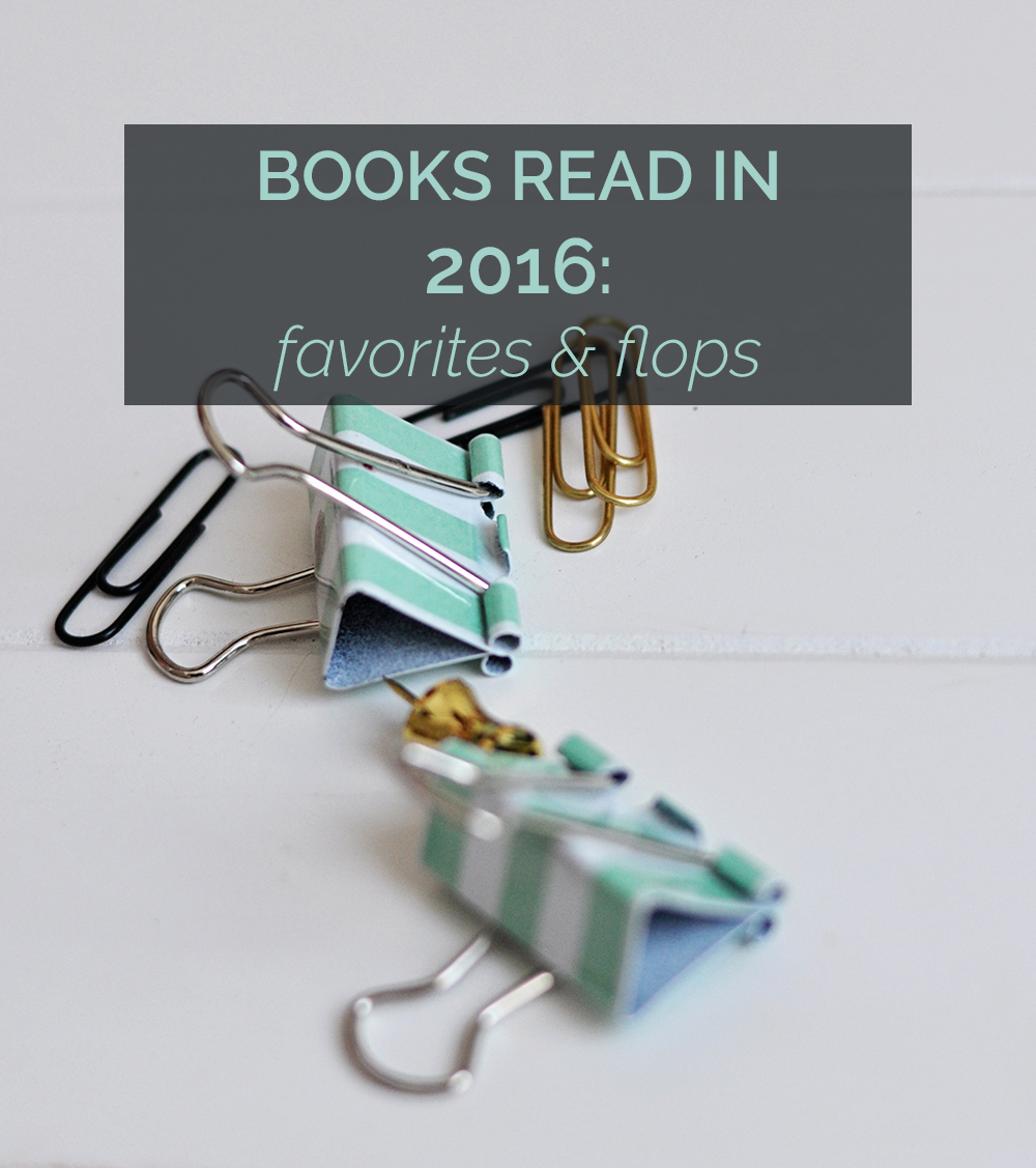 favorite (and least favorite) books read in 2016