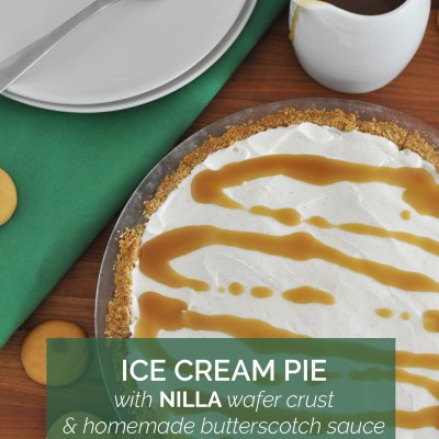 Ice Cream Pie w/ NILLA Wafer Crust & Butterscotch Sauce