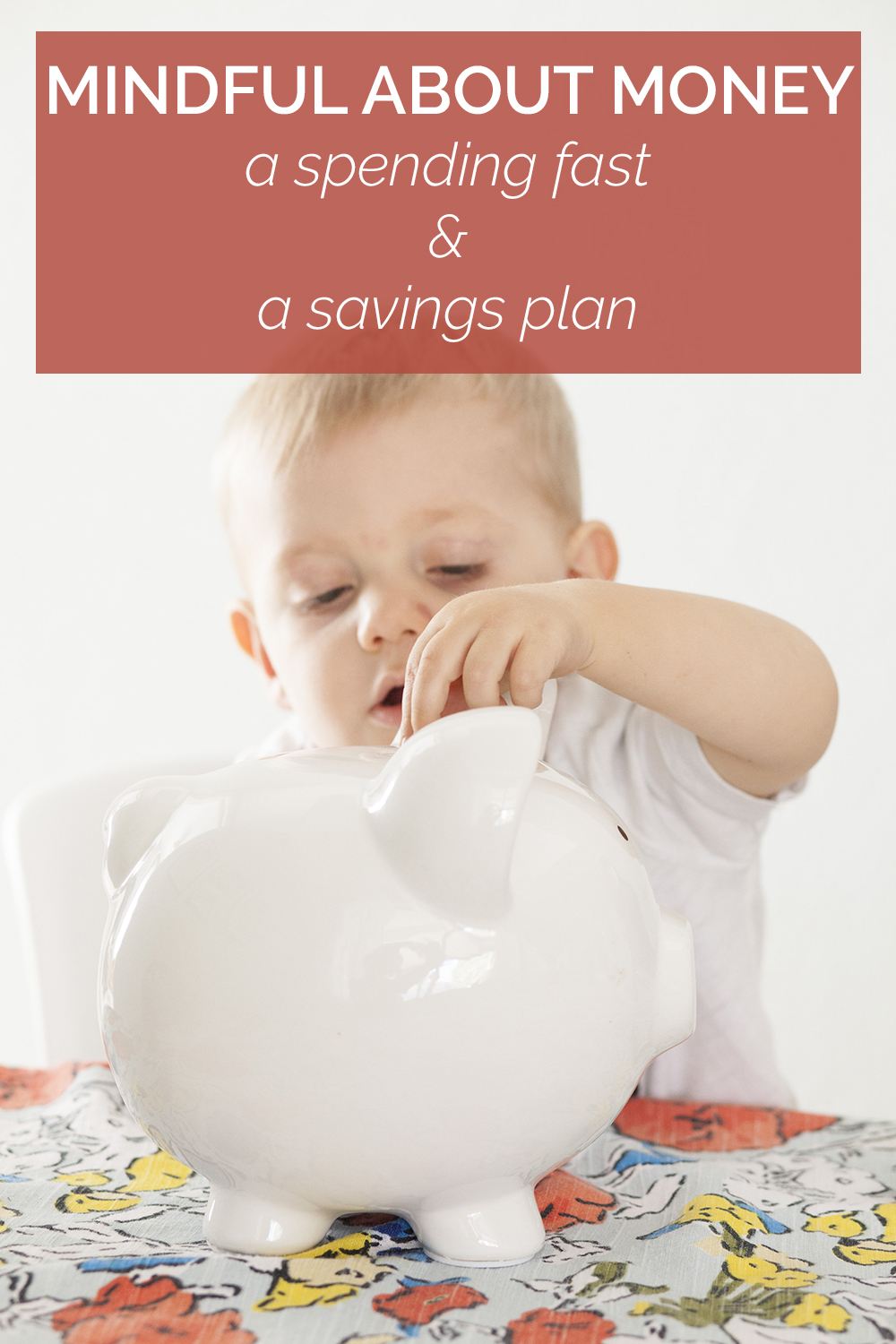 A spending fast & a savings plan: what we're doing to build our savings and be mindful about our spending habits