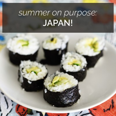 Summer On Purpose: Japan!