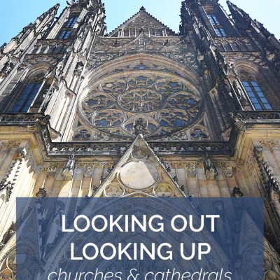 Looking Out, Looking Up: Churches & Cathedrals of Prague, Brno, & Vienna
