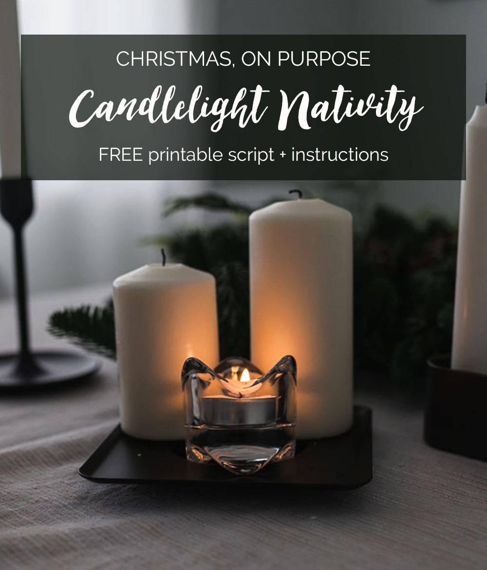 FREE printable instructions + script for a simple, beautiful candlelight nativity