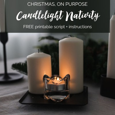 A Candlelight Nativity (+ printable instructions)