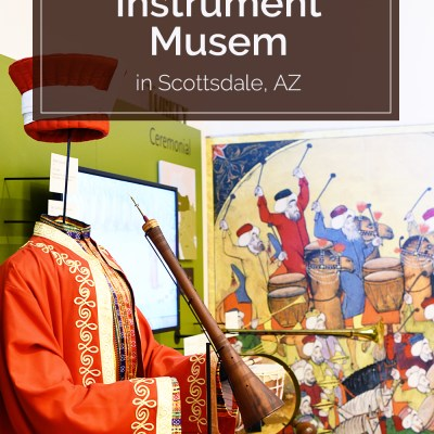 Arizona Adventures: the Musical Instrument Museum
