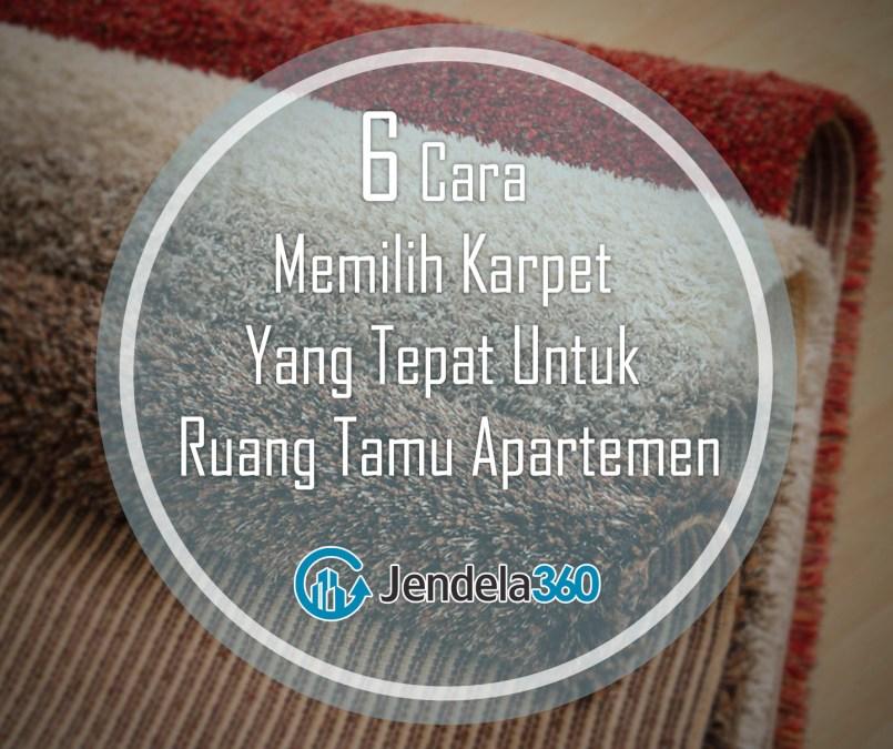 Karpet Ruang Tamu Apartemen, Bagaimana Cara Memilihnya?