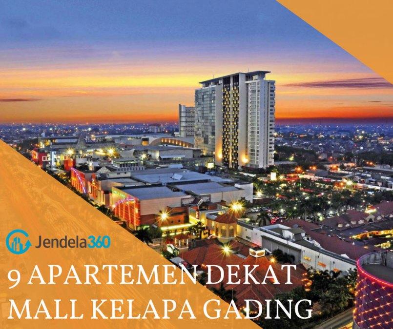 9 Apartemen Dekat Mall Kelapa Gading