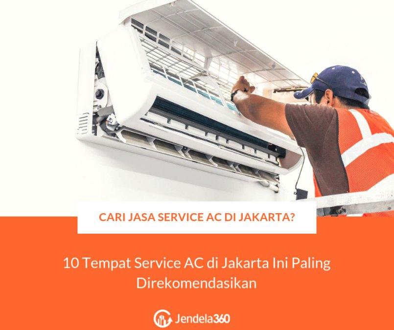 Mencari Tempat Service AC di Jakarta? Kami Punya Daftarnya!