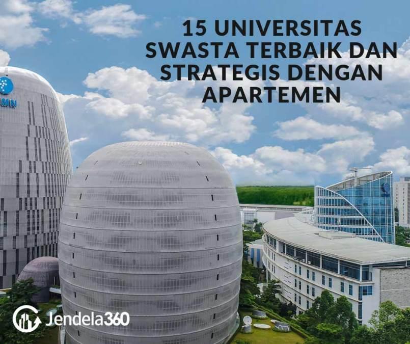 15 Universitas Swasta Terbaik dan Strategis Dengan Apartemen