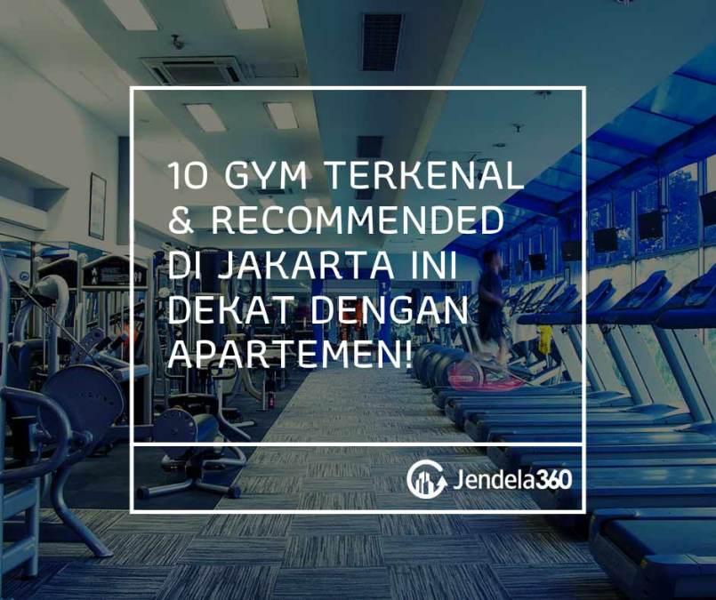 10 Gym Terkenal di Jakarta Ini Dekat Dengan Apartemen!