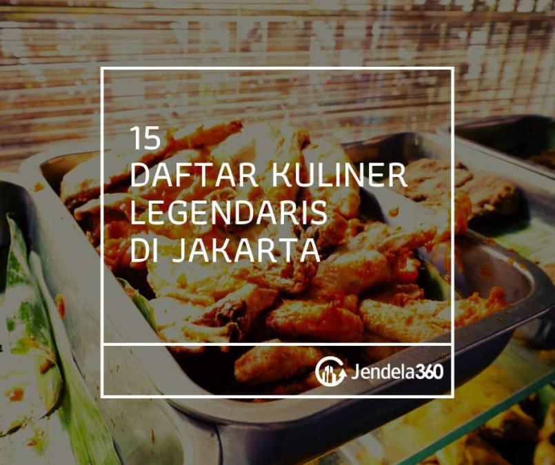 15 Kuliner Legendaris di Jakarta, Nomor Tujuh Bikin Ngiler!