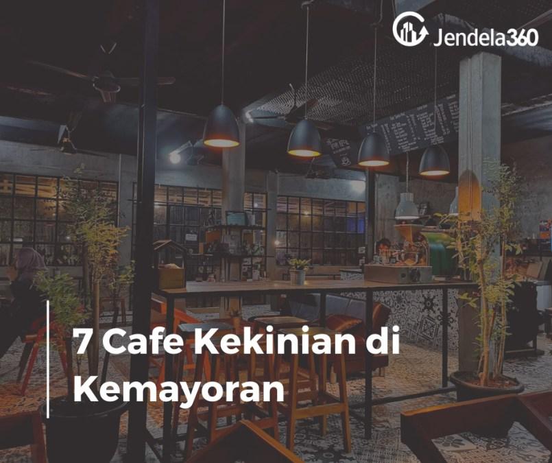 7 Cafe di Kemayoran Untuk Nongkrong Seru Sambil Menikmati Sore!