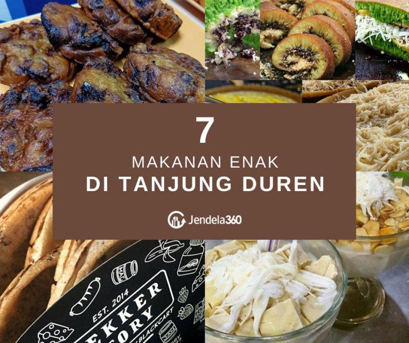 7 Rekomendasi Makanan Enak di Tanjung Duren Wajib Dicoba