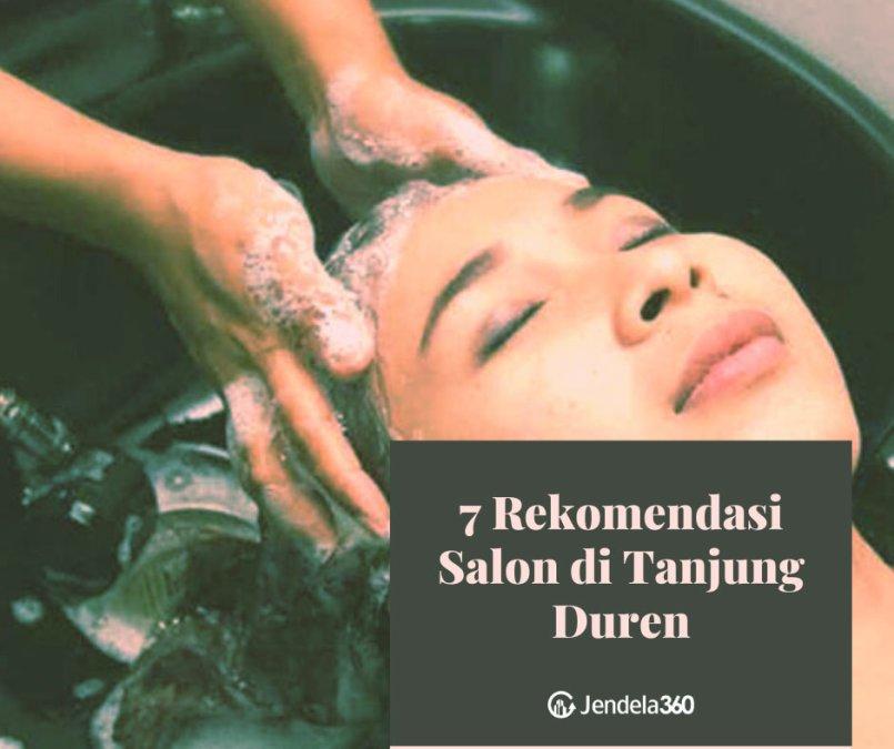 7 Rekomendasi Salon di Tanjung Duren Ini Punya Paket Kecantikan Lengkap