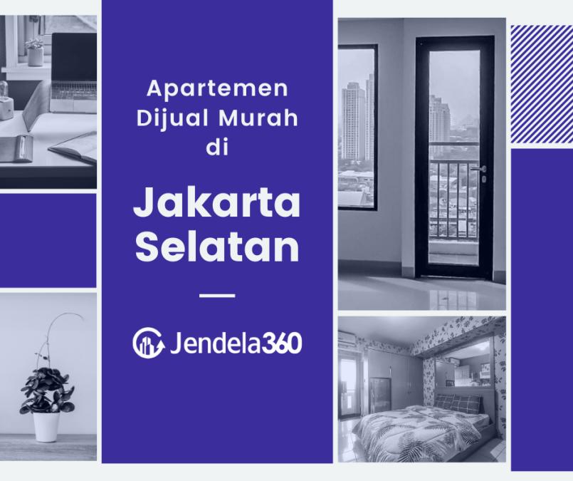60+ Unit Apartemen Murah di Jakarta Selatan Mulai Rp250 Juta