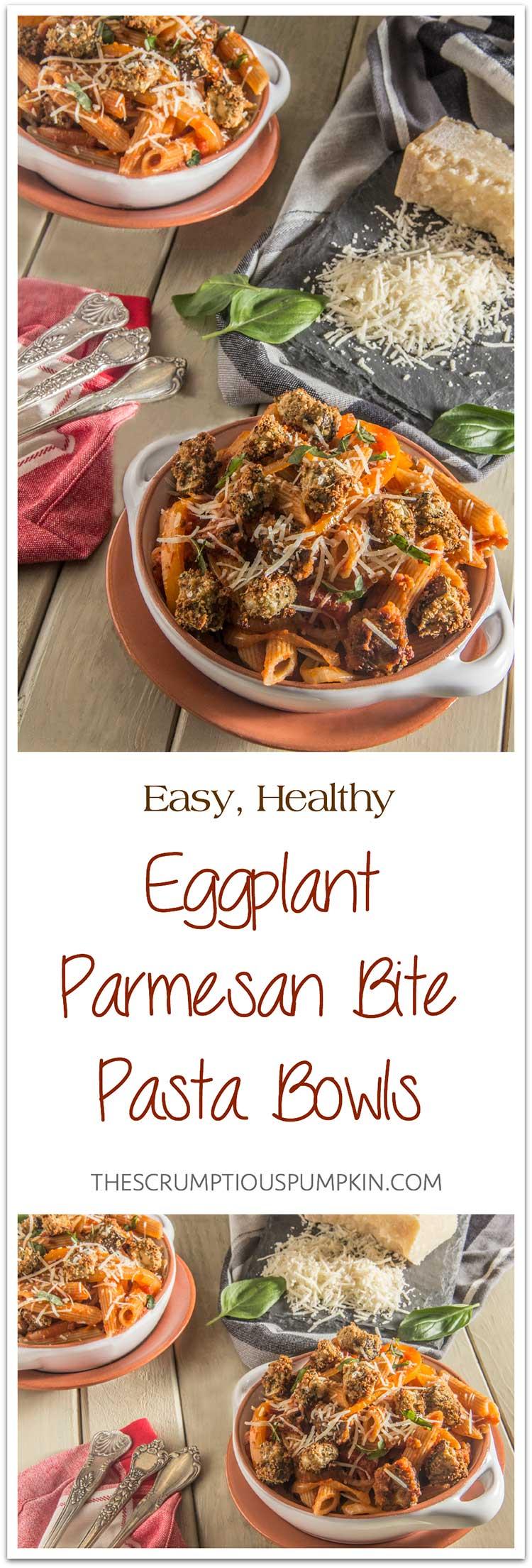 Easy-Healthy-Eggplant-Parmesan-Bite-Pasta-Bowls