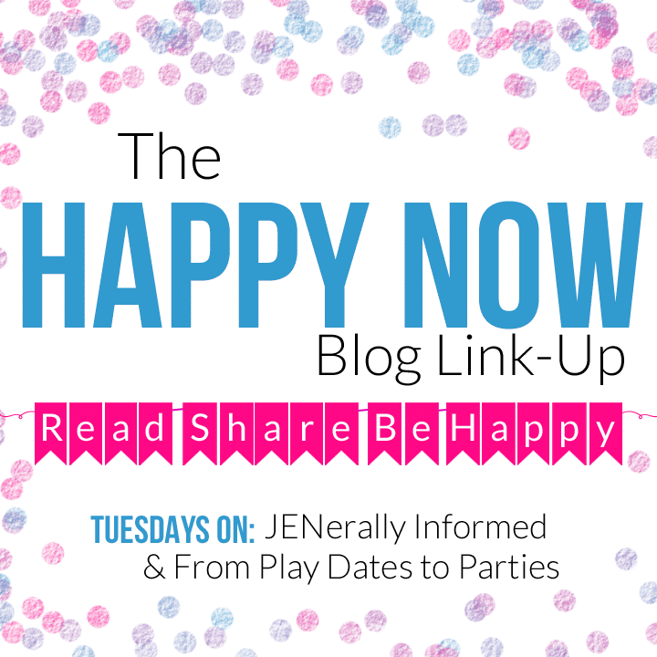 The Happy Now Link Up