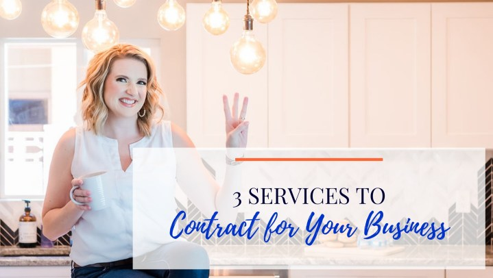 3 Services to Contract for Your Business