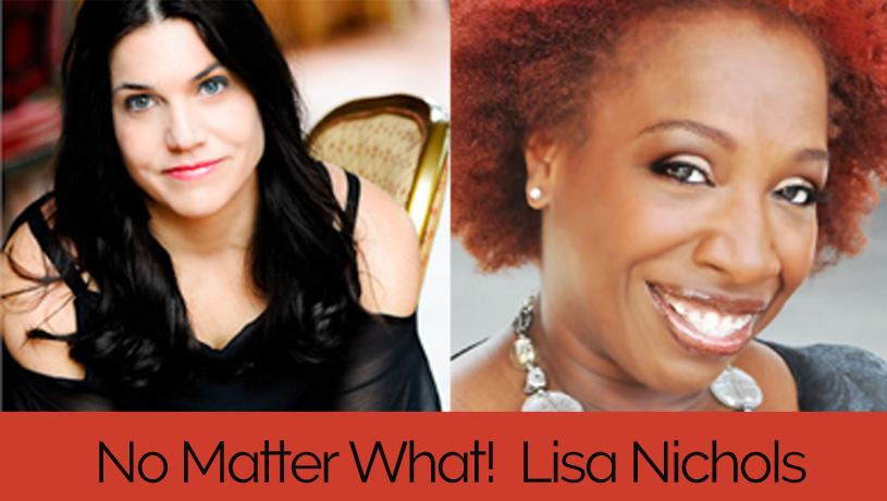 lisa nichols no matter what