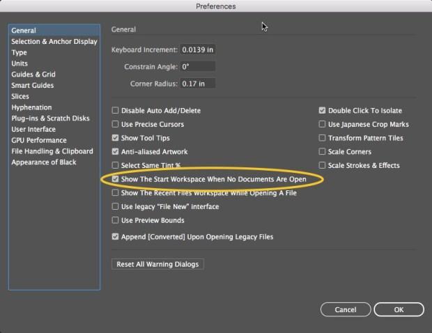 General Preferences - Turn off Start Workspace -Illustrator CC