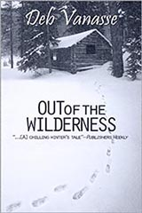 Out of the Wilderness, by Deb Vanasse