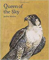 Queen of the Sky, by Jackie Morris