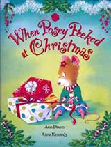 When Posey Peeked at Christmas, by Ann Dixon