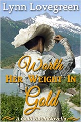 Worth Her Weight in Gold, by Lynn Lovegreen