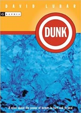 Dunk, by David Lubar