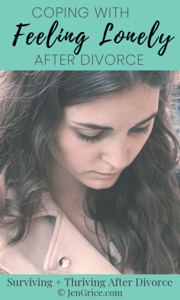Coping With Feeling Lonely After Divorce | By Jen Grice