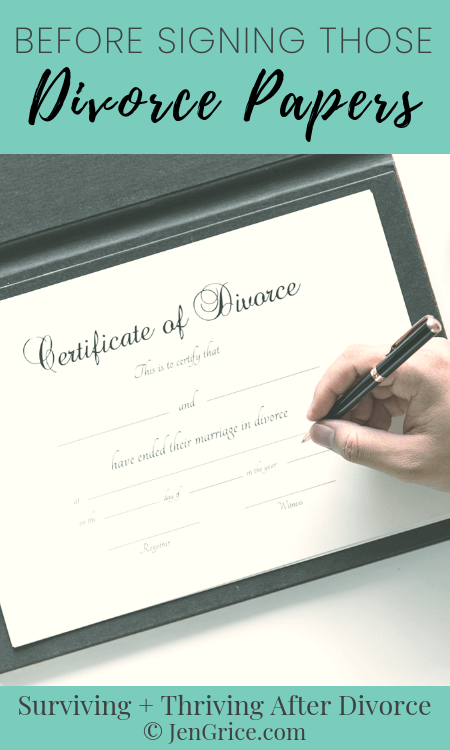 There are many things to consider before signing those final divorce papers. Here are a few suggestions to help you, so you can sign with confidence. via @msjengrice