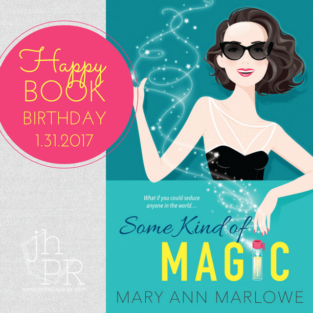 Some Kind of Magic by Mary Ann Marlowe | JenHalliganPR.com