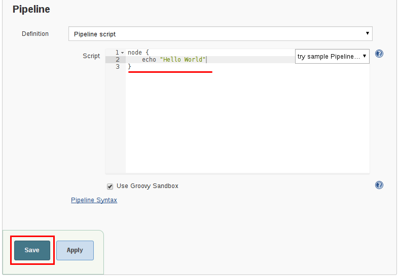 In the *Script* text area, enter a Pipeline and click Save