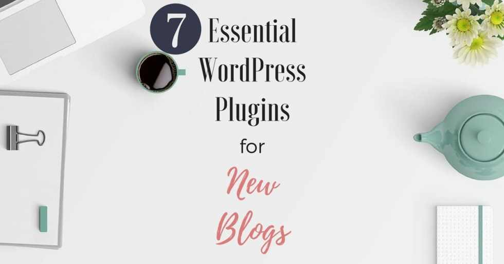 Best WordPress Plugins for New Blogs