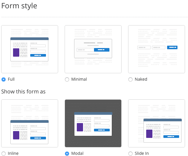 ConvertKit allows easy customization for your opt-in form styel and how the form will be displayed on your site.
