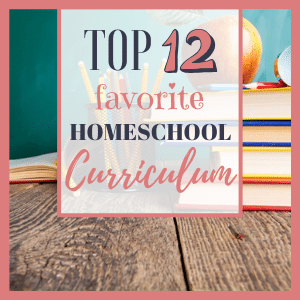 Favorite Homeschool Curriculum