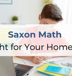 Is Saxon Math Right for Your Homeschool?   Jen Merckling [ 660 x 1200 Pixel ]