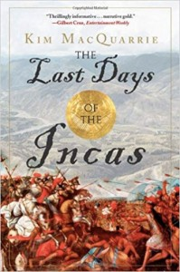 The Last Day of the Incas, book by Kim McQuarrie