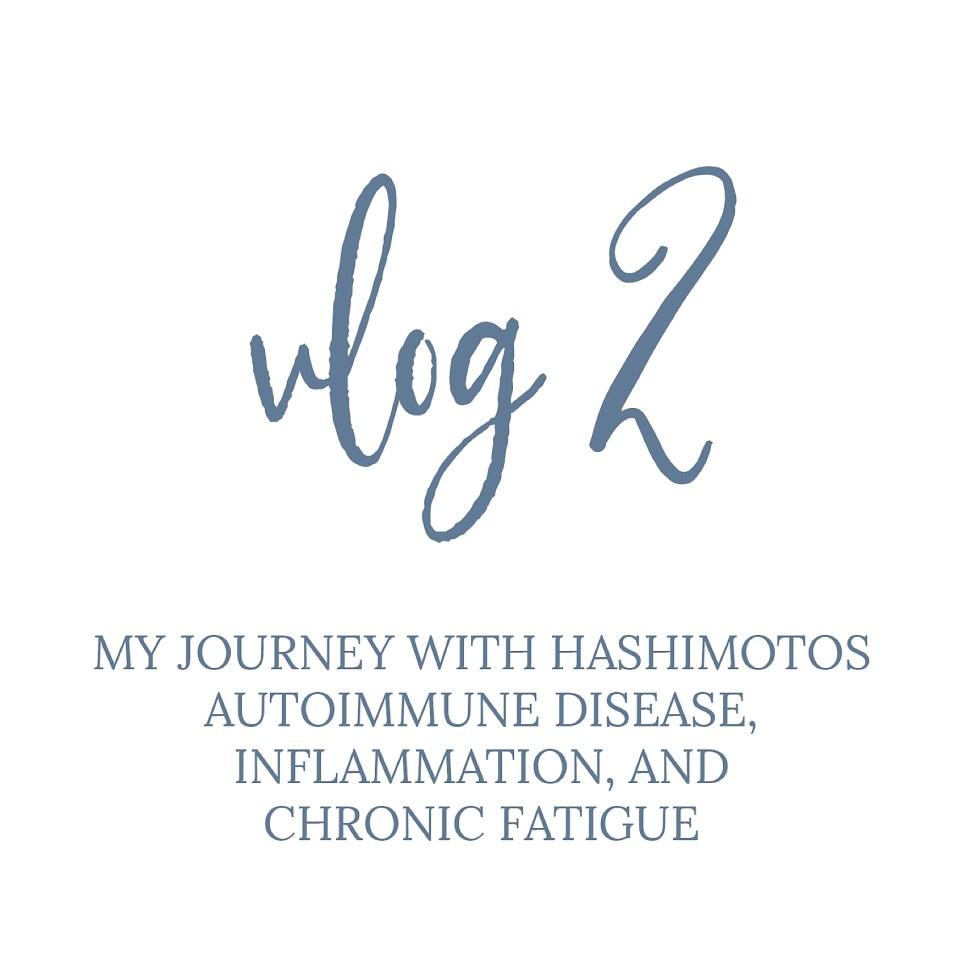 hashimotos autoimmune disease inflammation chronic fatigue jenna shriver_0003.jpg