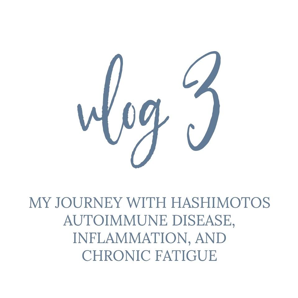 hashimotos autoimmune disease inflammation chronic fatigue jenna shriver_0005.jpg