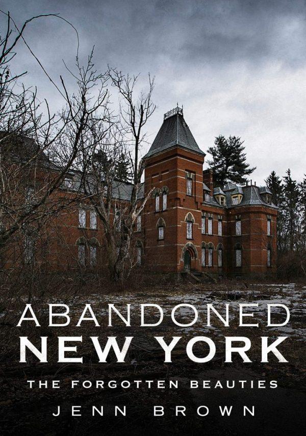 Abandoned New York - The Forgotten Beauties