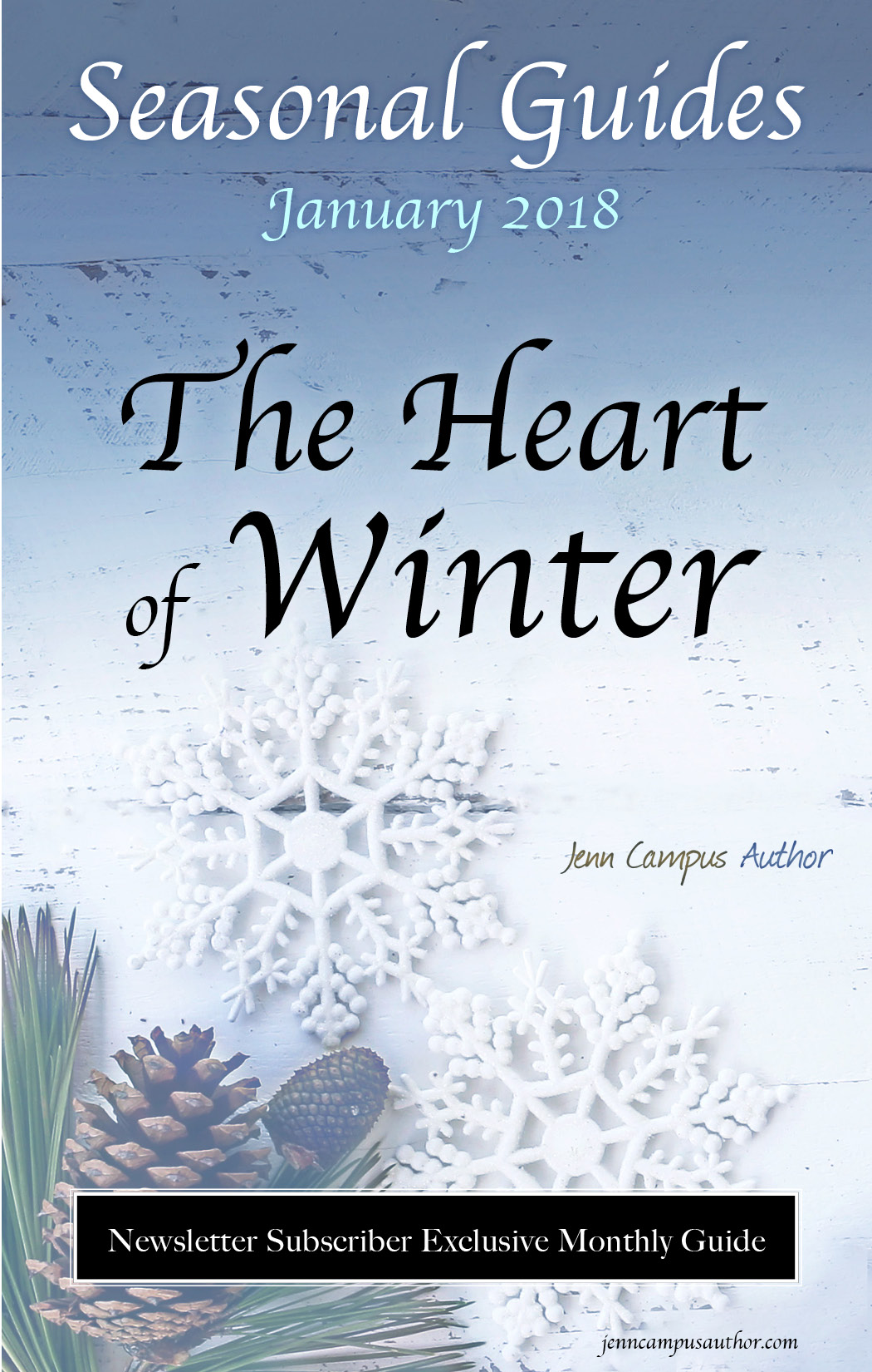 Seasonal Guide for January 2018 - The Heart of Winter
