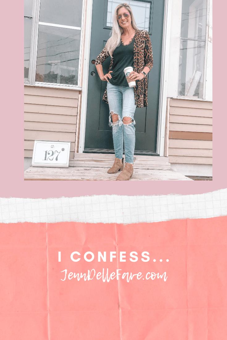 I confess…