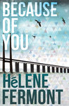 Book Review | Genuine, Because of You by Helene Fermont | Interview