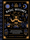 Book Review | Basic Witches, How to Summon Success, Banish Drama, and Raise Hell with your Coven