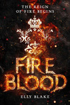 Book Review | Fireblood by Elly Blake